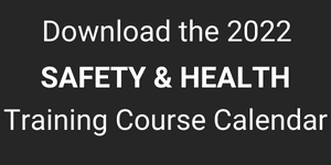 Download the 2022 OSHA Safety and Health Training Course Calendar